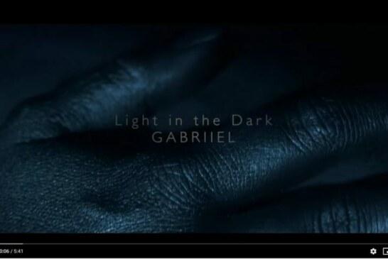 """Nouveau Clip de Gabriiel, """"Light In The Dark"""""""
