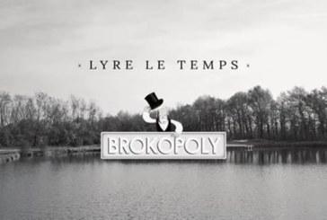 """Musique: Lyre Le Temps sort le clip de """"Brokopoly"""""""