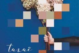 Musique: Un premier EP pour Tanaë