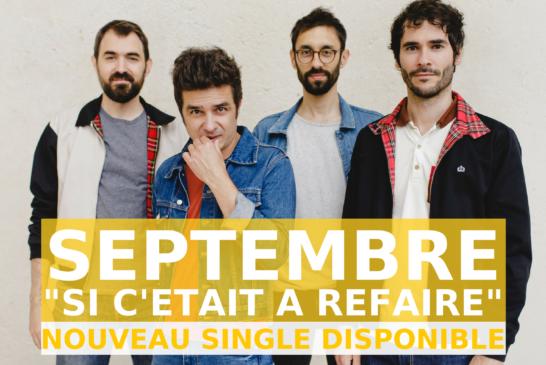 """Musique: Septembre sort """"Si c'était à refaire"""""""