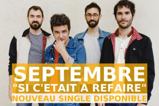 """Musique: Septembre dévoile """"Si c'était à refaire"""""""