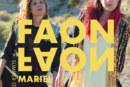 """Musique: Faon Faon et leur clip """"Mariel"""" à découvrir"""