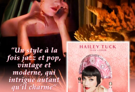 """Musique: Hailey Tuck reprend Drake, Beyoncé et plus sur son nouvel EP """"Tuck + Cover""""!"""