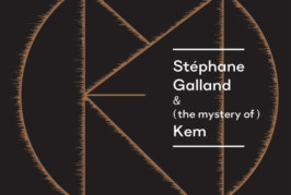 Musique: Stéphane Galland dévoile la vidéo de Kem