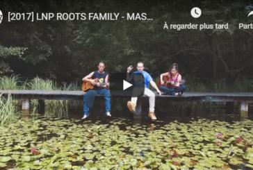 """Musique: Découvrez """"Massive"""", le nouveau clip extrait de l'EP de LNP Roots Family"""