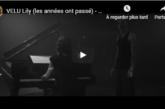 """Musique: Découvrez """"Lily (les années ont passé)"""", le nouveau clip de Velu"""