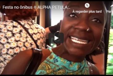 """Musique: Découvrez """"Festa No Onibus"""", le 1er clip extrait de l'album d'Alpha Petulay"""