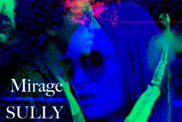 """Musique: Sully Sully dévoile  le clip de """"Mirage"""""""