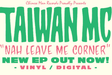 "Musique: Taiwan MC sort ""Naw Leave Me Corner"", son nouvel E.P."