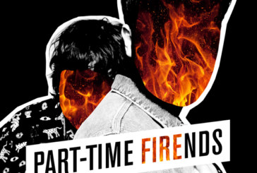"""Musique: Part-Time Friends sort """"Fire"""""""