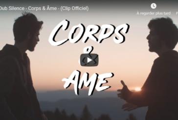 """Musique: Découvrez """"Corps et Ame"""", le nouveau clip de  Dub Silence"""