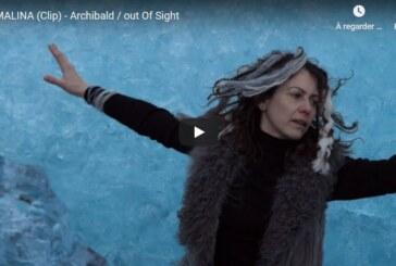 """Découvrez """"Malina"""", le nouveau clip d'Archibald extrait de leur mini-album """"Out of Sight"""""""