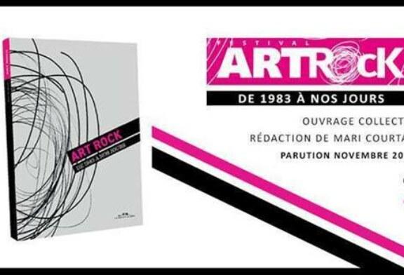 """ART ROCK """"De 1983 à nos jours"""" – Un ouvrage collectif"""